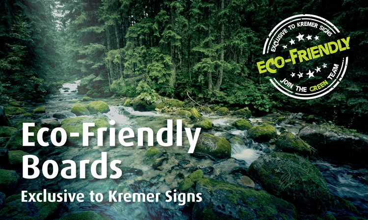 Eco-Friendly Boards by Kremer Signs